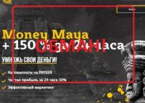 Money Maya — обзор умножителя денег